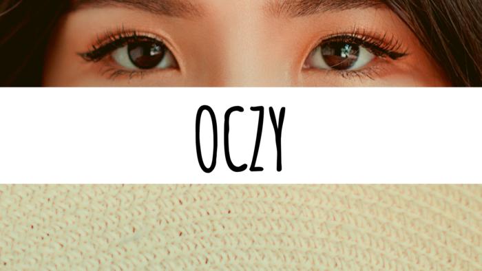 Oko – zajrzyjmy głęboko w nasze oczy
